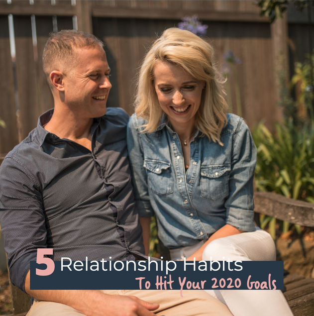Episode 26 | BONUS: Five Relationship Habits To Hit Your 2020  Goals